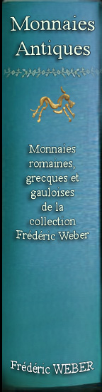 monnaies romaines, grecques et gauloises de la collection frédéric weber